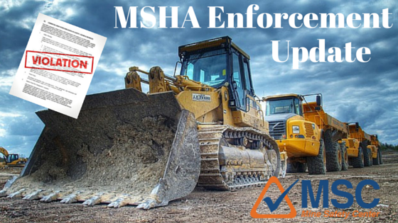 MSHA Safety Enforcement Update