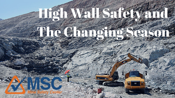 High Wall Safety in surface mining - Changing Seasons