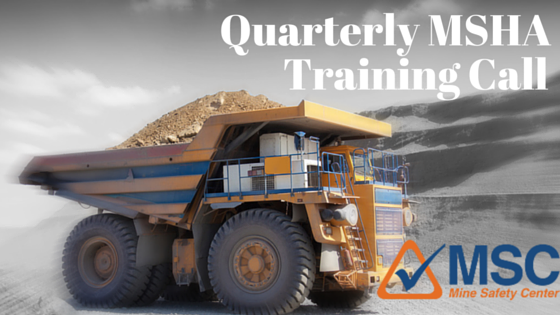 Quarterly MSHA Training Call