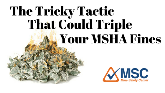 MSHA Fines tricky tactic